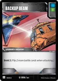 https://fortressmaximus.io/images/cards/roc/battle/backup-beam-ROC.jpg