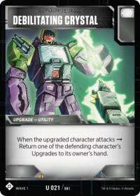 https://fortressmaximus.io/images/cards/wv1/battle/debilitating-crystal-WV1.jpg