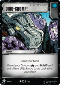 https://fortressmaximus.io/images/cards/wv1/battle/dino-chomp-WV1.jpg