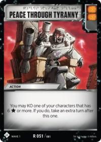 https://fortressmaximus.io/images/cards/wv1/battle/peace-through-tyranny-WV1.jpg