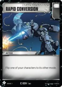 https://fortressmaximus.io/images/cards/wv1/battle/rapid-conversion-WV1.jpg